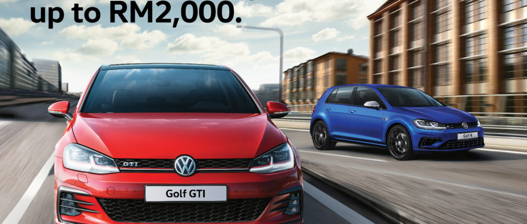 VPCM is giving out exclusive RM2,000 rebates on the Golf GTI and R
